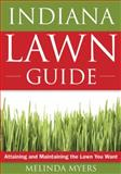 The Indiana Lawn Guide, Melinda Myers, 1591864119