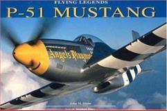 P-51 Mustang, John M. Dibbs, 076031411X