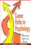 Career Paths in Psychology : Where Your Degree Can Take You, , 1557984115