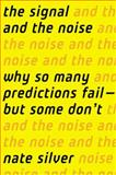 The Signal and the Noise, Nate Silver, 159420411X
