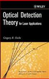 Optical Detection Theory for Laser Applications, Osche, Gregory R., 0471224111