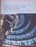 Modules for Teaching and Learning about Health Education : A Study of Guiding Questions Essential Readings, Critical Concepts, and Mental Models, Ubbes, Valerie and Hall, Tammy, 0759344116