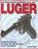 Standard Catalog of Luger, Aarron Davis, 0896894118