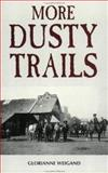 More Dusty Trails, Glorianne Weigand, 0964414112