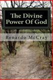 The Divine Power of God, Renardo McCray, 1490484116