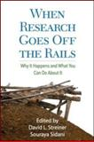 When Research Goes off the Rails : Why It Happens and What You Can Do about It, , 1606234110