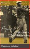 Papwa the Pariah : Golf in Apartheid's Shadow, Nicholson, Christopher, 1868144119