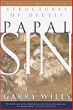 Papal Sin, Garry Wills, 0385494114