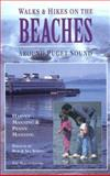 Walks and Hikes on the Beaches Around Puget Sound, Harvey Manning and Penny Manning, 0898864119