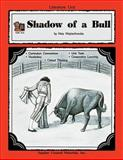 A Guide for Using Shadow of a Bull in the Classroom, Michael Shepherd, 1557344116