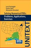 Solving Numerical PDEs : Problems, Applications, Exercises, Formaggia, Luca and Saleri, Fausto, 8847024110