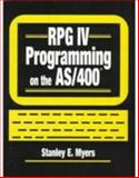 RPG IV Programming on the AS/400, Meyers, Stanley E., 0134604113