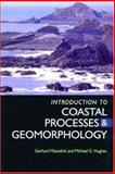 An Introduction to Coastal Processes and Geomorphology 9780340764114