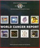 World Cancer Report, P. Kleihues, B.W. Stewart, 9283204115