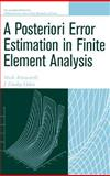 A Posteriori Error Estimation in Finite Element Analysis, Ainsworth, Mark and Oden, J. Tinsley, 047129411X
