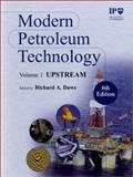 Modern Petroleum Technology, Institute of Petroleum Staff, 0471984116