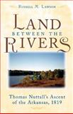 The Land Between the Rivers 9780472114115
