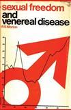 Sexual Freedom and Venereal Disease, R. S. Morton, 0720604117