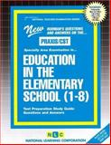 Education in the Elementary School (1-8), Rudman, Jack, 0837384117