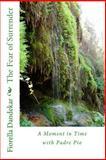 The Fear of Surrender, Fiorella Dandekar, 1479284114