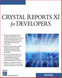 Crystal Reports XI for Developers 9781584504115