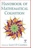 Handbook of Mathematical Cognition, Jamie I. D. Campbell, 1841694118