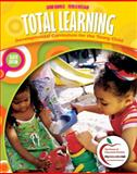 Total Learning : Developmental Curriculum for the Young Child, Hendrick, Joanne and Weissman, Patricia, 0137034113