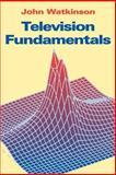 Television Fundamentals, Watkinson, John, 0240514114