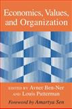 Economics, Values, and Organization, , 052177411X