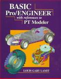 Basic Pro/ENGINEER(r) with References to P/T Modeler, L. Gary Lamit, 0534954111