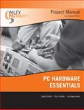 PC Hardware Essentials Project Manual, Gilster, Ron and Groth, David, 0470114118