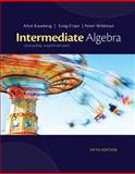 Cengage Advantage Books: Intermediate Algebra : Everyday Explorations, Kaseberg, Alice and Cripe, Greg, 1133104118