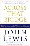 Across That Bridge, John Lewis, 1401324118
