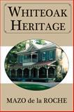 Whiteoak Heritage, Mazo de la Roche, 155488411X