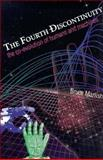 The Fourth Discontinuity : The Co-Evolution of Humans and Machines, Mazlish, Bruce, 0300054114