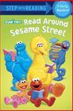 Read Around Sesame Street (Sesame Street), Sarah Albee and Abigail Tabby, 0385374119