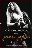 On the Road with Janis Joplin, John Byrne Cooke, 042527411X