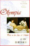 Olympia : Paris in the Age of Manet, Friedrich, Otto, 0671864114