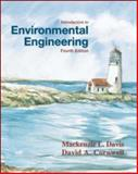 Introduction to Environmental Engineering, Cornwell, David A. and Davis, Mackenzie L., 0072424117
