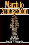 March to Armageddon, Ronald E. Powaski, 0195044118