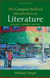 The Compact Bedford Introduction to Literature : Reading, Thinking, Writing, Meyer, Michael, 0312474113