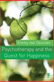 Psychotherapy and the Quest for Happiness, van Deurzen, Emmy, 0761944117