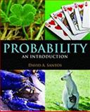 Probability : An Introduction, Santos, David A., 0763784117