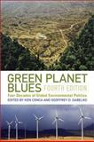 Green Planet Blues : Four Decades of Global Environmental Politics, , 0813344115