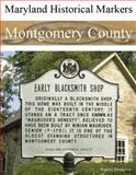 Maryland Historical Markers Montgomery County, Blackpool, Stephen, 0976704110
