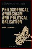 Philosophical Anarchism and Political Obligation, Egoumenides, Magda, 1441144110