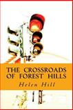 The Crossroads of Forest Hills, Helen Hill, 1470094118