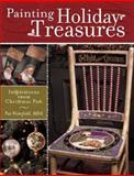 Painting Holiday Treasures, Pat Wakefield, 1581804113