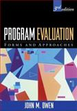 Program Evaluation : Forms and Approaches, Owen, John M., IV, 1593854110