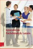 Interaktive Fachdidaktik Latein, Keip, Marina, 3525264119